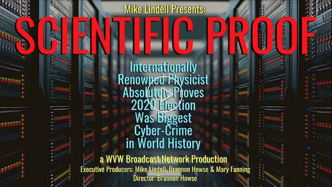 Scientific Proof - Mike Lindell (video)